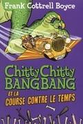 Chitty Chitty Bang Bang et la course contre le temps