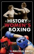 A History of Women's Boxing