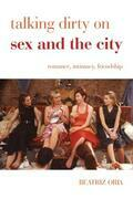 Talking Dirty on Sex and the City