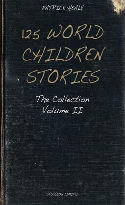 125 World Children Stories: The Collection - Volume II