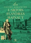 Les Contes populaires de l'Artois, des Flandres et du Hainaut
