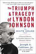 The Triumph & Tragedy of Lyndon Johnson