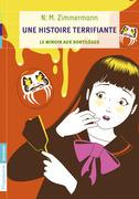 Une Histoire Terrifiante - Le Miroir aux sortilèges