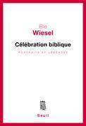 Célébration biblique. Portraits et légendes