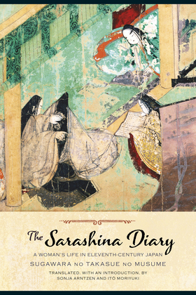The Sarashina Diary: A Woman's Life in Eleventh-Century Japan