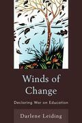 Winds of Change: Declaring War on Education