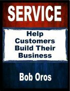 Service: Help Customers Build Their Business