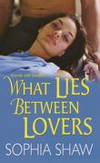 What Lies Between Lovers