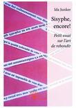 Sisyphe, encore!