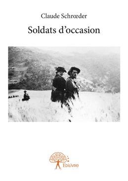 Soldats d'occasion