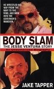 Body Slam: The Jesse Ventura Story