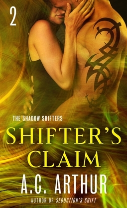 Shifter's Claim Part III