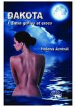 Dakota : entre griffes et crocs