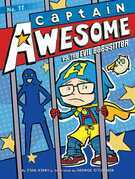 Captain Awesome vs. the Evil Babysitter