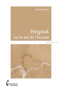 Hegoak ou le sel de l'écume