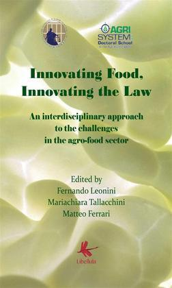Innovating Food, Innovating The Law