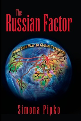 The Russsian Factor: From Cold War to Global Terrorism