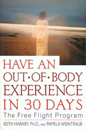 Have an Out-of-Body Experience in 30 Days