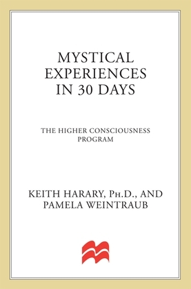 Mystical Experiences In 30 Days