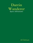 Darrin Wanderer: Space Adventurer
