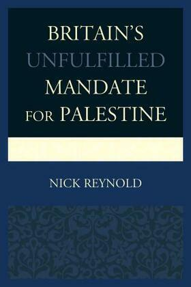 Britain's Unfulfilled Mandate for Palestine