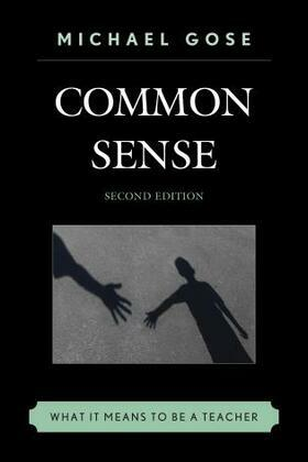 Common Sense: What It Means to Be a Teacher