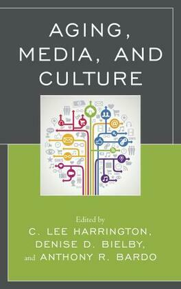 Aging, Media, and Culture