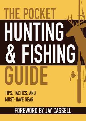 The Pocket Hunting & Fishing Guide