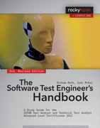 The Software Test Engineer's Handbook: A Study Guide for the Istqb Test Analyst and Technical Test Analyst Advanced Level Certificates 2012