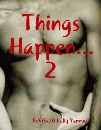 Things Happen 2