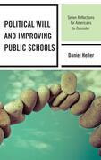 Political Will and Improving Public Schools