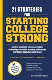 21 Strategies for Starting College Strong
