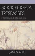 Sociological Trespasses