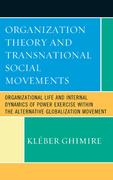 Organization Theory and Transnational Social Movements