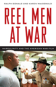 Reel Men at War: Masculinity and the American War Film