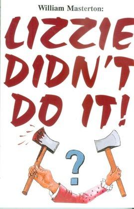 Lizzie Didn't Do It!