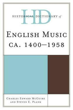 Historical Dictionary of English Music: ca. 1400-1958