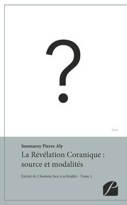La Révélation Coranique : source et modalités