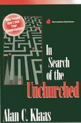 In Search of the Unchurched: Why People Don't Join Your Congregation