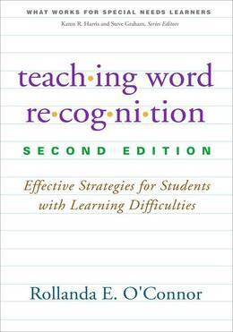 Teaching Word Recognition, Second Edition: Effective Strategies for Students with Learning Difficulties