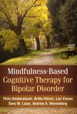 Mindfulness-Based Cognitive Therapy for Bipolar Disorder