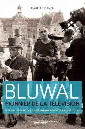 Bluwal, pionnier de la télévision