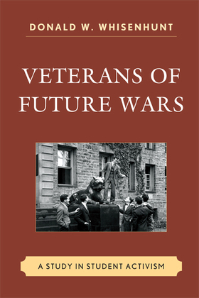 Veterans of Future Wars: A Study in Student Activism