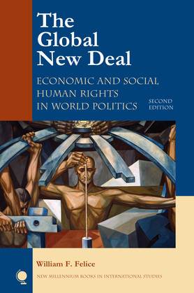 The Global New Deal: Economic and Social Human Rights in World Politics