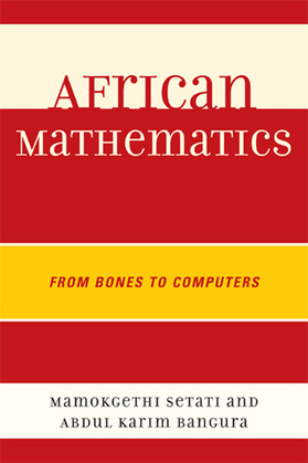 African Mathematics: From Bones to Computers