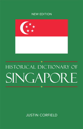 Historical Dictionary of Singapore