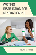 Writing Instruction for Generation 2.0