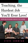 Teaching, the Hardest Job You'll Ever Love