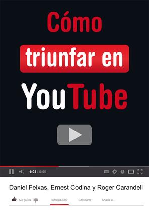 Cómo triunfar en YouTube