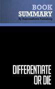 Summary: Differentiate Or Die - Jack Trout and Steve Rivkin